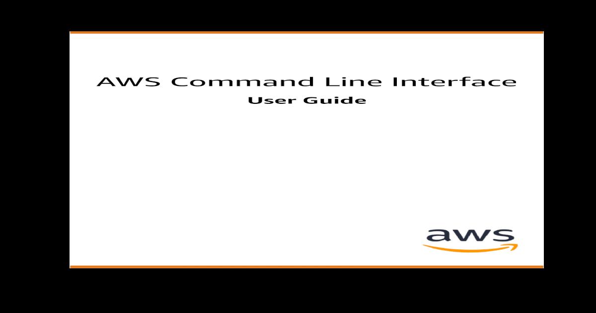 AWS Command Line Interface - ?? AWS SDK for Java  NET AWS
