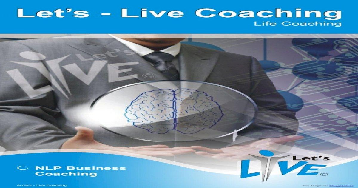 NLP Business Coaching - Let's-Live Coac .Let's - Live ...